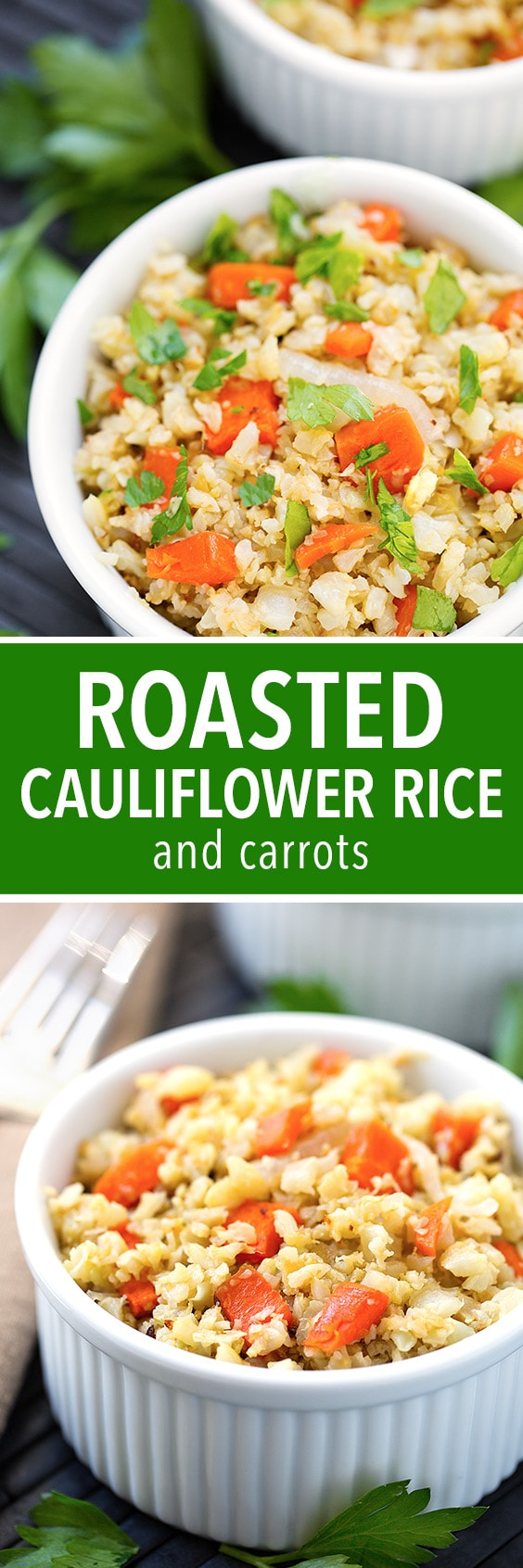 Roasted Cauliflower Rice and Carrots made with riced cauliflower. So easy, healthy, and lots of flavor! simplyhappyfoodie.com