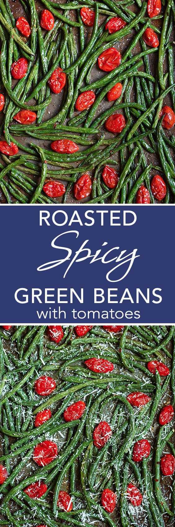 Roasted Spicy Green Beans with Tomatoes are flavorful and tender. A little kick of spice makes these roasted veggies pop! simplyhappyfoodie.com