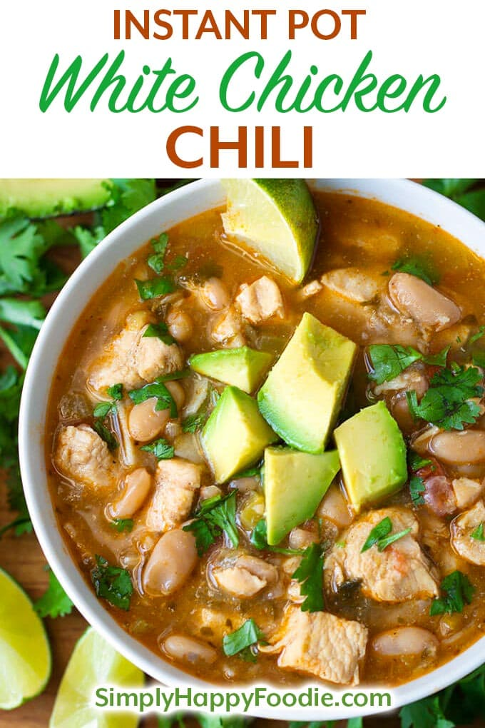 Instant Pot White Chicken Chili has a great Tex-Mex flavor with chicken, white beans, and green chiles. We love this pressure cooker white chicken chili with tortillas and avocado. simplyhappyfoodie.com #instantpotrecipes #instantpotchili #whitechickenchili