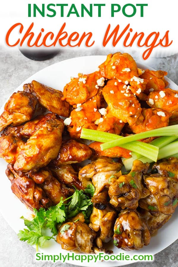 Instant Pot Chicken Wings are a tasty game day appetizer. Try these pressure cooker chicken wings with 3 different sauces. simplyhappyfoodie.com #instantpotwings #pressurecookerchickenwings chicken wings in the Instant pot