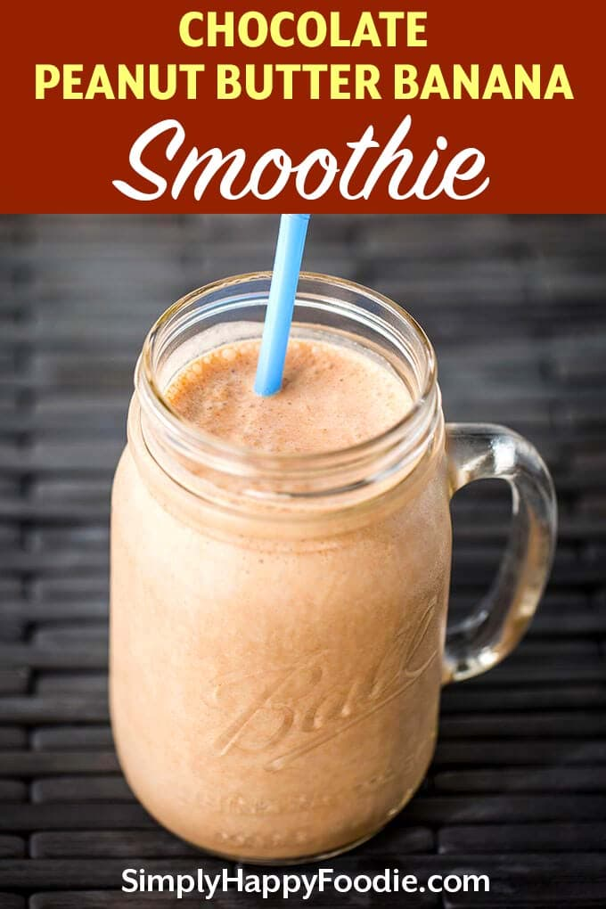 A cool, sweet, refreshing Chocolate Peanut Butter Banana Smoothie recipe that is also healthy! A delicious healthy chocolate peanut butter banana smoothie recipe. simplyhappyfoodie.com #smoothierecipe #chocolatepeanutbutterbananasmoothie