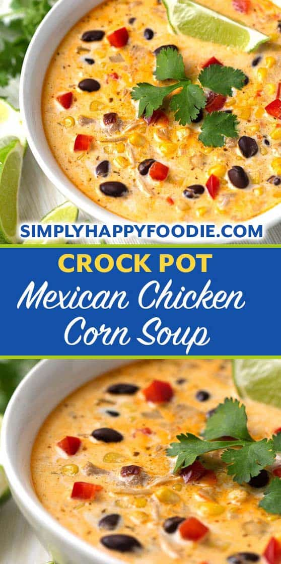 Crock Pot Mexican Corn Chicken Soup