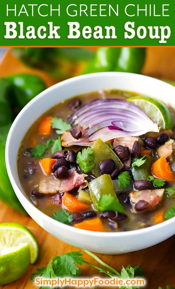 Hatch Green Chile Black Bean Soup is spicy, healthy, hearty, and tasty! A perfect end of summer soup to use your Hatch Green Chiles in. This Hatch Green Chile soup is easy and fast to make. simplyhappyfoodie.com Tasty hatch green chile recipes #hatchchileblackbeansoup #hatchchiles #hatchchile #blackbeansoup #hatchchilerecipes