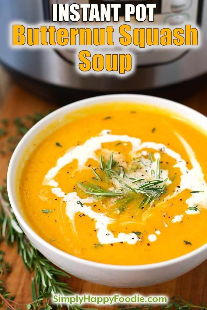 Instant Pot Butternut Squash Soup is a flavorful and healthy Fall soup. We love this pressure cooker butternut squash soup soup with warm crusty bread! simplyhappyfoodie.com #butternutsquashsoup #instantpotrecipes #instantpotsoup #instantpotbutternutsquashsoup