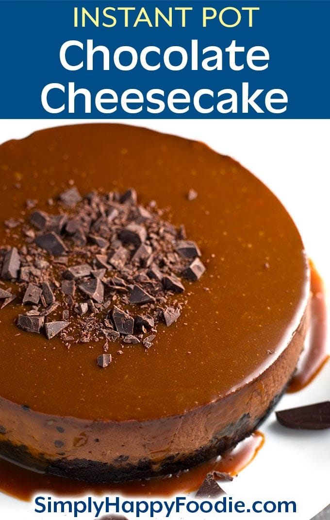 Instant Pot Chocolate Cheesecake is rich and very chocolatey! This pressure cooker chocolate cheesecake recipe is so incredibly creamy and amazingly delicious! simplyhappyfoodie.com #instantpotchocolatecheesecake #pressurecookerchocolatecheesecake