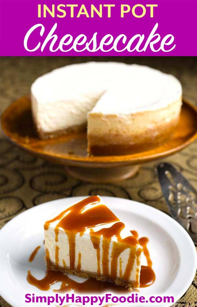 Instant Pot New York Cheesecake is the creamiest and most flavorful New York style cheesecake. Make this pressure cooker cheesecake for any occasion! simplyhappyfoodie.com #instantpotcheesecake #instantpotnewyorkcheesecake