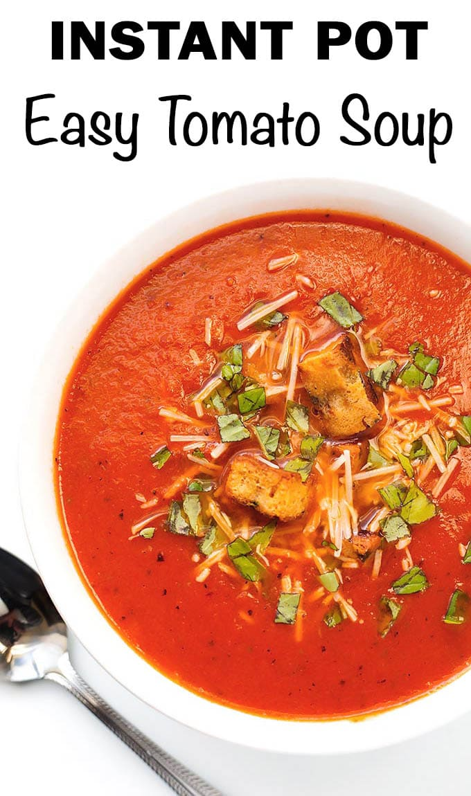 Instant Pot Easy Tomato Soup has a rich, fresh flavor of tomatoes, basil, and garlic. Use canned tomatoes for easy pressure cooker tomato soup all year round! simplyhappyfoodie.com #instantpottomatosoup #pressurecookertomatosoup