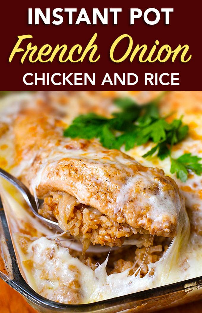 Instant Pot French Onion Chicken and Rice with title