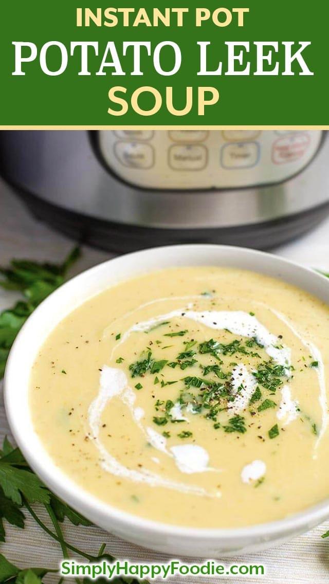 Instant Pot Potato Leek Soup is a classic, elegant, delicately flavored soup. You can make pressure cooker potato leek soup in your Instant Pot! simplyhappyfoodie.com #instantpotpotatoleeksoup #instantpotsoup