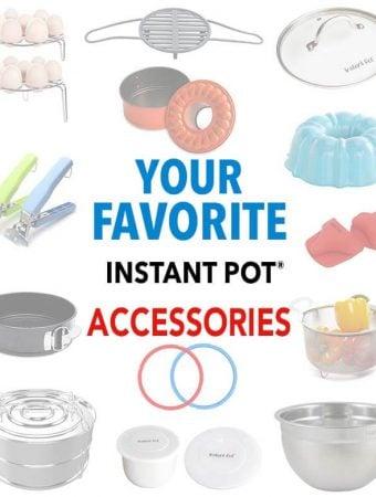 Favorite Instant Pot Accessories