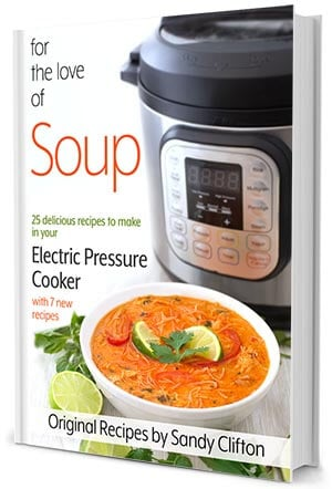 For the love of soup pressure cooker Instant Pot recipes e-cookbook. simplyhappyfoodie.com #instantpotsouprecipes Instantpotcookbook #pressurecookercookbook