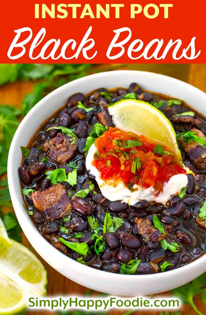 These Instant Pot black beans have a lot of Southwest flavor, and are cooked from dry beans. No soaking required! Pressure cooker black beans are easy and faster cooking than on the stove! simplyhappyfoodie.com #3quartinstantpotrecipes #instantpotblackbeans