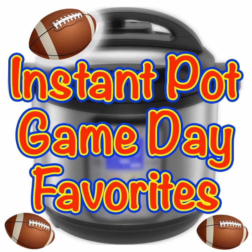 Instant Pot Game Day Favorites. Several Instant Pot Game Day Recipes for your pressure cooker. simplyhappyfoodie.com #instantpotrecipes #instantpotgameday