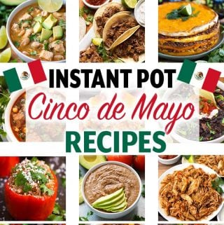 instant pot cinco de mayo recipes title graphic with several images of cinco de Mayo dishes