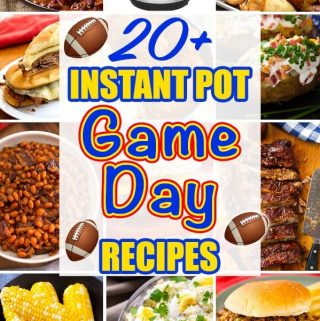 20 plus Instant Pot Game Day Recipes graphic showing pictures of nine recipes and simply happy foodie.com logo
