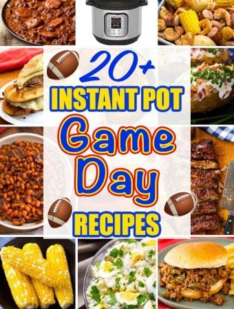 Instant Pot Game Day Recipe Favorites