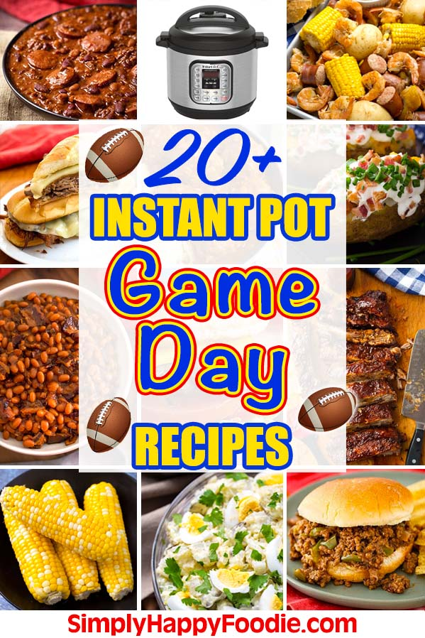Instant Pot Game Day Recipes. Over 20 crowd pleasing, yummy pressure cooker Game Day Recipes. Instant Pot recipes by simplyhappyfoodie.com #instantpotgamedayrecipes #pressurecookergameday