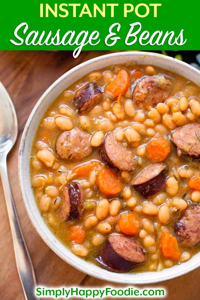 Instant Pot Sausage and White beans with smoky kielbasa or your favorite smoked sausage, onion, garlic, carrots, and white beans. A delicious pressure cooker sausage and beans one-pot meal. simplyhappyfoodie.com #instantpotrecipes #instantpotbeans #instantpotsausageandwhitebeans #pressurecookerbeans