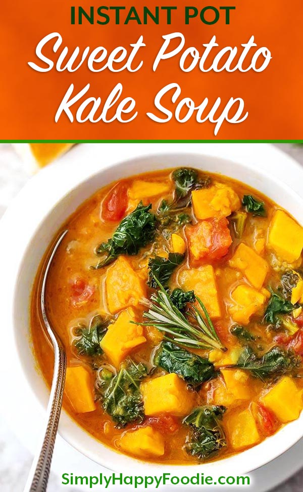 Instant Pot Sweet Potato Kale Soup just happens to be vegetarian and vegan, but those of us who eat meat won't miss not having any in this flavorful soup! This pressure cooker sweet potato kale soup recipe is on the lighter side, and has such great flavor! simplyhappyfoodie.com #instantpotsweetpotatosoup #instantpotsoup #pressurecookersweetpotatosoup vegan soup #veganinstapot