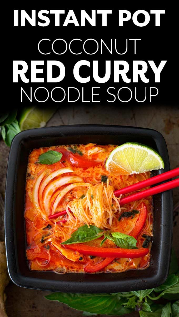 Instant Pot Red Curry Coconut Noodle Soup has amazing flavor. With red curry, chicken, and noodles, this pressure cooker red curry noodle soup is delicious and easy to make! simplyhappyfoodie.com #instantpotredcurry #instantpotredcurrynoodles #pressurecookerredcurynoodlesoup