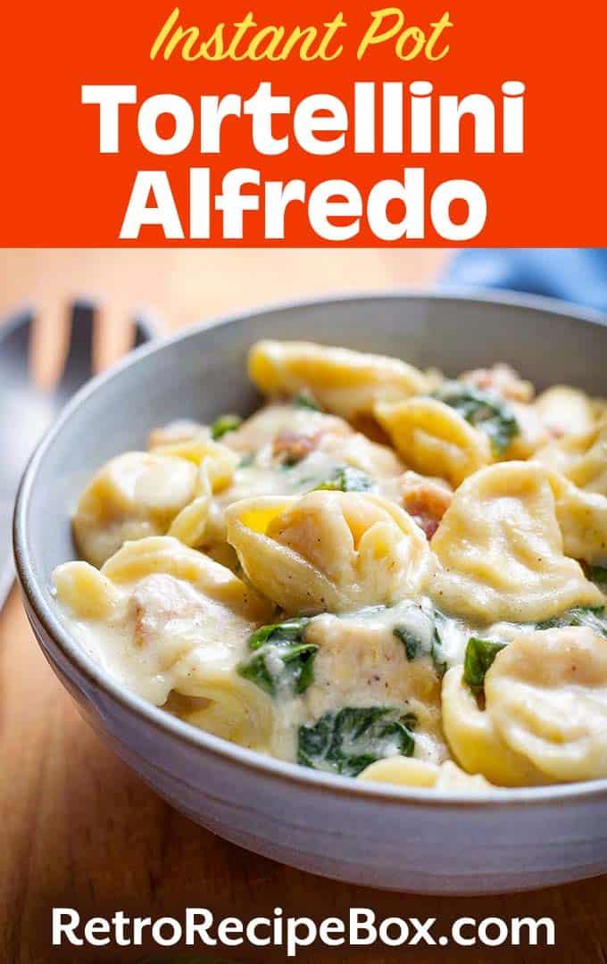 Instant Pot Tortellini Alfredo