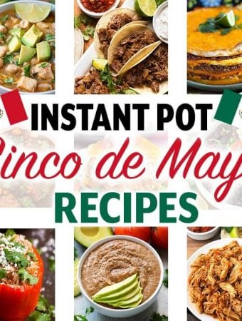 Instant Pot Cinco de Mayo Recipes