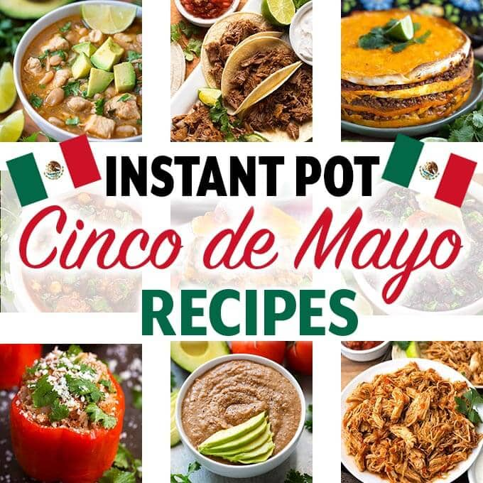 Instant Pot Cinco de Mayo recipes. Several great pressure cooker Cinco de Mayo recipes. Pressure cooker Mexican recipes you will enjoy on Cinco de Mayo! simplyhappyfoodie.com #instantpotrecipes #instamtpotcincodemayo #instantpotmexican #pressurecookermexican