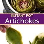 Instant Pot Whole Steamed Artichokes