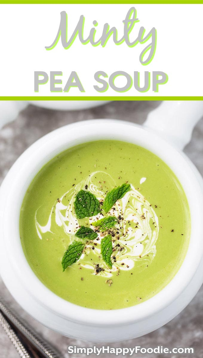 Minty Pea Soup is fresh tasting and so simple to make! This minted pea soup is refreshing and delicious. Delicious hot or chilled. simplyhappyfoodie.com #chilledpeasoup #mintpeasoup #mintedpeasoup