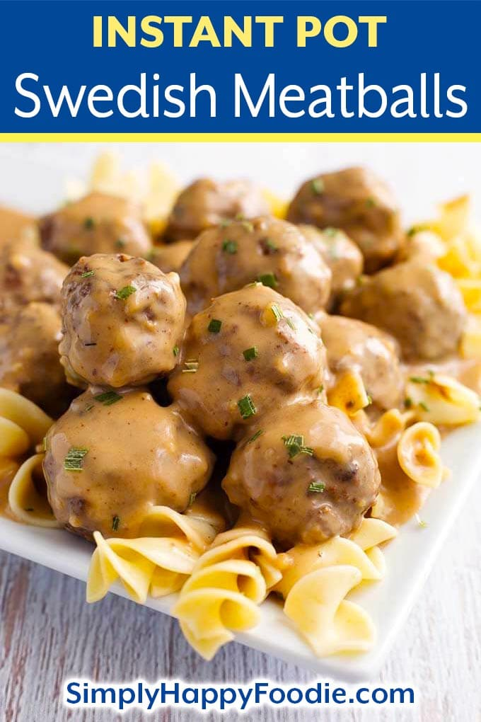 Instant Pot Swedish Meatballs are tender, flavorful meatballs covered in a rich sauce and served over noodles or mashed potatoes. Pressure cooker Swedish Meatballs are a family favorite recipe! Instant Pot recipes by simplyhappyfoodie.com #instantpotswedishmeatballs #pressurecookermeatballs