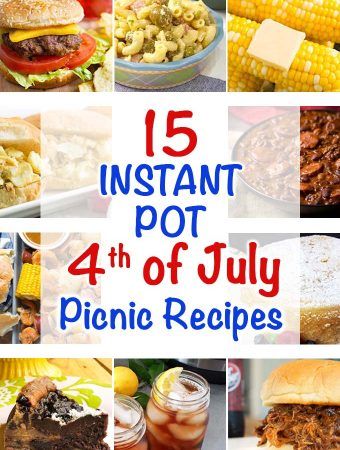Instant Pot Fourth of July Picnic Recipes