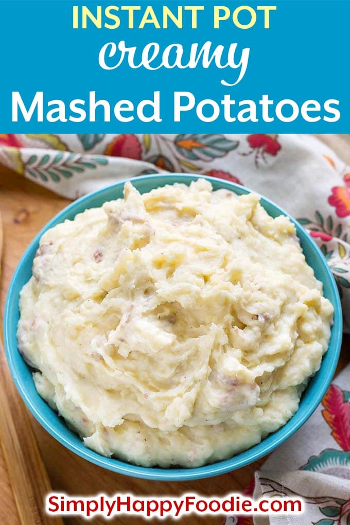 Instant Pot Creamy Mashed Potatoes are a delicious side dish. If you want something a little more decadent than basic mashed potatoes, you can kick them up a notch with some simple, delicious ingredients. Pressure cooker creamy mashed potatoes are so easy to make! Instant Pot Recipes by simplyhappyfoodie.com #instantpotmashedpotatoes #pressurecookermashedpotatoes