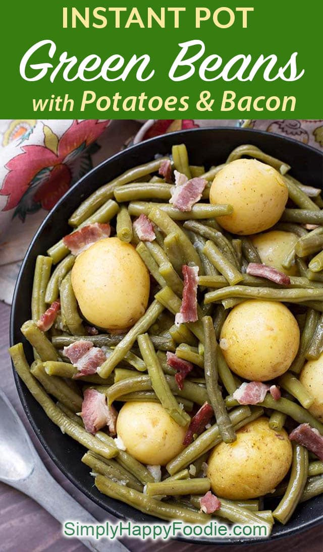 Instant Pot Green Beans with Potatoes and Bacon are true comfort food! This pressure cooker Southern green beans recipe is fast cooking, and has lots of flavor. simplyhappyfoodie.com Instapot recipes Instant Pot Recipes #instantpotrecipes #southerngreenbeans #instantpotgreenbeans #pressurecookergreenbeanspotatoesbacon