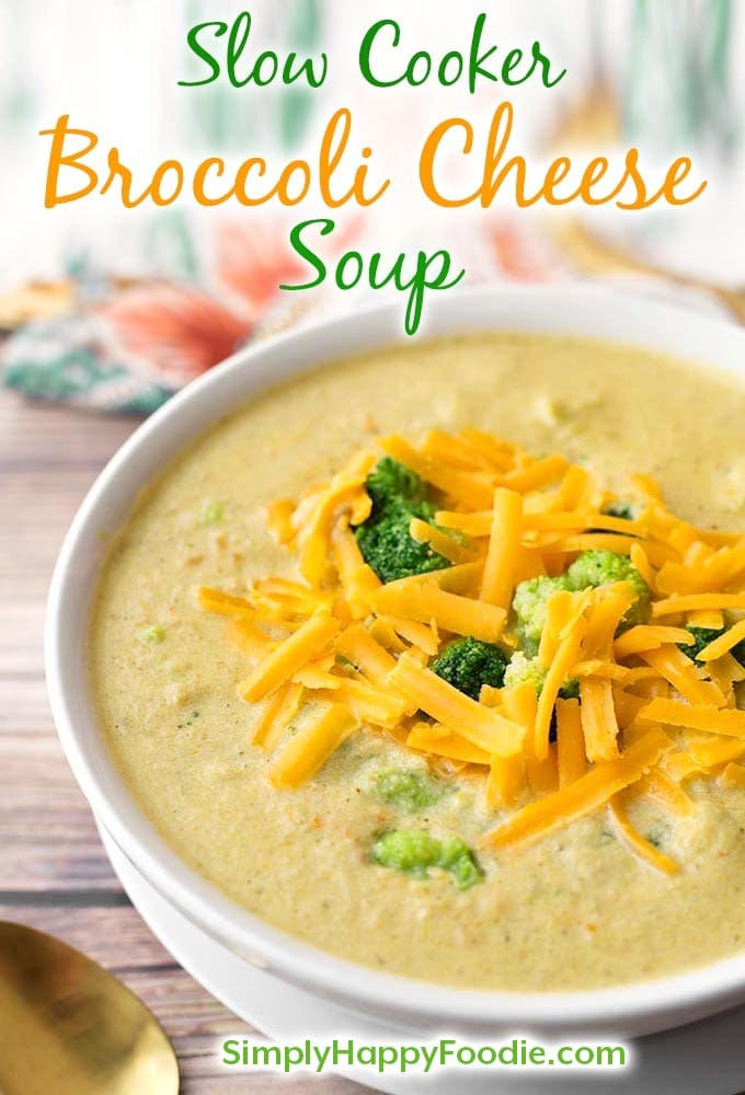 Slow Cooker Broccoli Cheddar Soup is delicious 'comfort food' soup made with broccoli, onion, cheese, & tasty seasonings. This Crock Pot Broccoli cheese Soup is a great family meal! simplyhappyfoodie.com #broccolicheesesoup #broccolicheddarsoup #crockpotsoup #slowcookersoup slow cooker broccoli cheese soup recipe