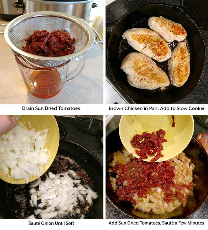four process images showing sun dried tomatoes being drained, browning chicken in a pan, adding onions and sun dried tomatoes into a frying pan
