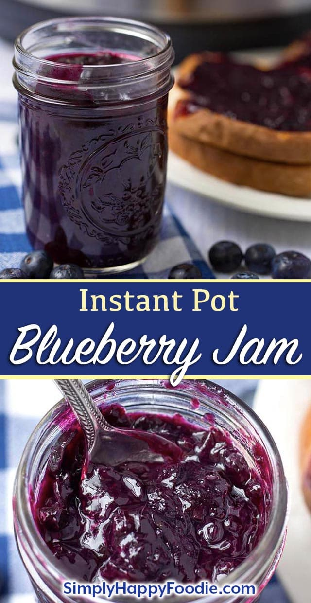 Instant Pot Blueberry Jam is easy to make and delicious! Make this pressure cooker blueberry jam in minutes. simplyhappyfoodie.com #instantpotrecipes #instantpotblueberryjam #instantpotjam #pressurecookerblueberryjam Easy Instant Pot Jam recipe, how to make jam in the Instant Pot