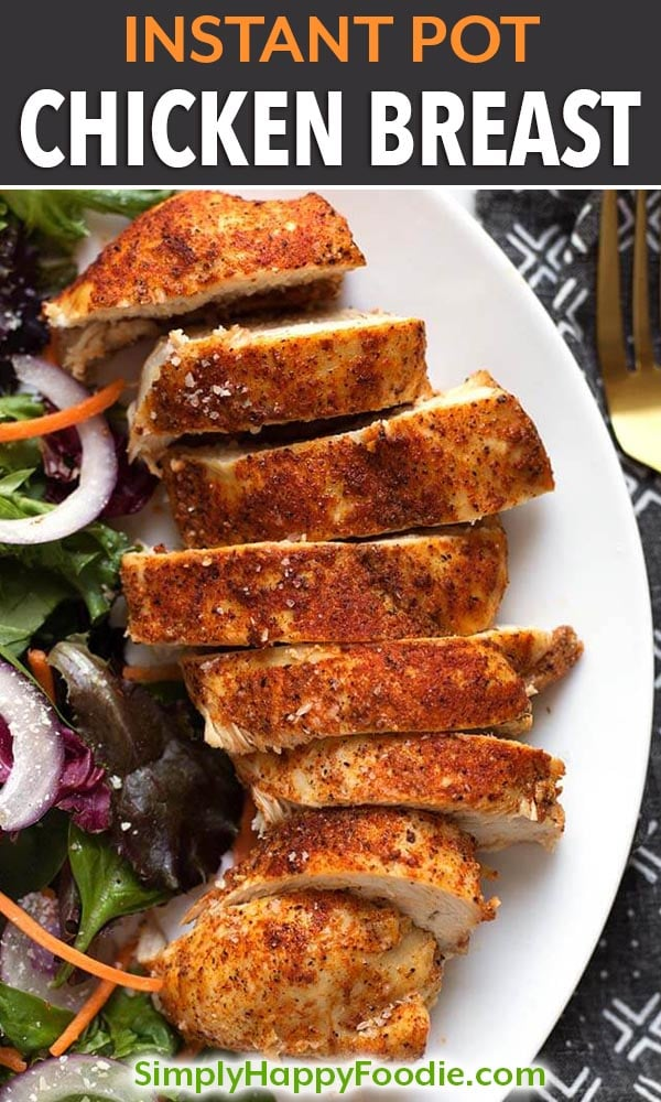 How to get a juicy, tender Instant Pot Chicken Breast. From a fresh or frozen skinless/boneless chicken breast. Pressure cooker chicken breasts are a fast and healthy recipe. simplyhappyfoodie.com #instantpotchickenbreast #pressurecookerchickenbreast How to cook a chicken breast in the instant pot pressure cooker
