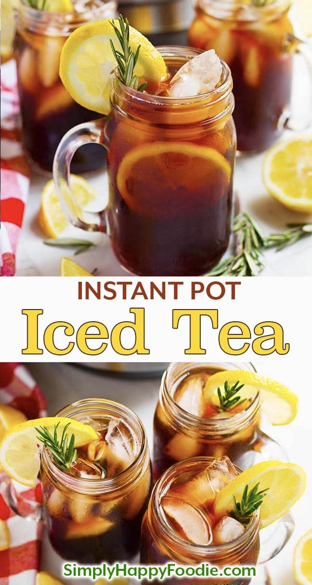 Instant Pot Iced Tea is refreshing and very easy to make. Pressure cooker iced tea is not bitter, and you can make it as strong as you like. simplyhappyfoodie.com #instantpoticedtea #pressurecookericedtea Instant Pot Iced Tea recipe using black tea, or your favorite blend