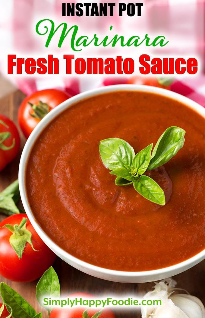 Instant Pot Marinara Fresh Tomato Sauce recipe makes a big batch of delicious sauce that you can use as spaghetti sauce, or any recipe that calls for a flavorful pasta sauce. Pressure cooker marinara sauce from fresh tomatoes is a great way to use up your summer bounty of garden fresh tomatoes! simplyhappyfoodie.com #instantpotmarinarasauce #pressurecookermarinara #instantpotpastasauce I show you how to make marinara sauce in the Instant Pot from fresh tomatoes! #freshtomatomarinara