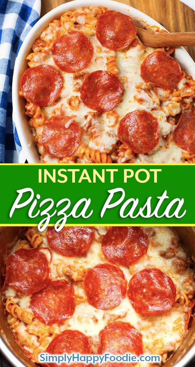 Instant Pot Pizza Pasta Casserole is a delicious, hearty one-pot meal. You can make this pressure cooker pizza pasta casserole with your favorite pizza toppings, and in under an hour! Instant Pot recipes by simplyhappyfoodie.com #instantpotpizzapasta #pressurecookerpizzapasta