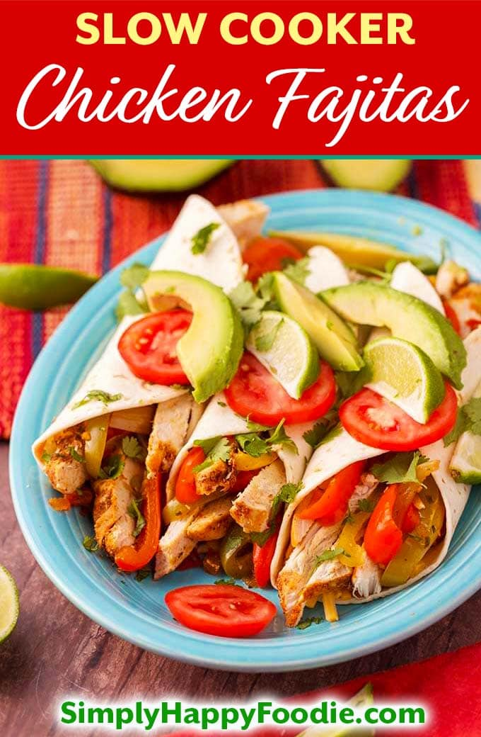 Slow Cooker Chicken Fajitas are a delicious recipe that is easy to make! With tender chicken strips, bell peppers, onions, and my homemade Fajita Seasoning. Crock pot chicken fajitas will make your house smell great while cooking. simplyhappyfoodie.com #slowcookerchickenfajitas #slowcookerfajitas #crockpotchickenfajitas