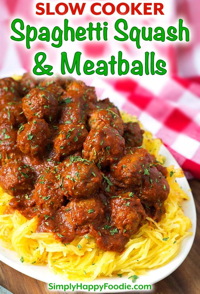 Slow Cooker Spaghetti Squash and Meatballs is so simple to make! You will enjoy this easy low carb crock pot spaghetti squash and meatballs dinner! We love this recipe! simplyhappyfoodie.com #spaghettisquash #slowcookerspaghettisquashmeatballs #crockpotspaghettisquashmeatballs #lowcarbslowcooker Low carb spaghetti squash and meatballs