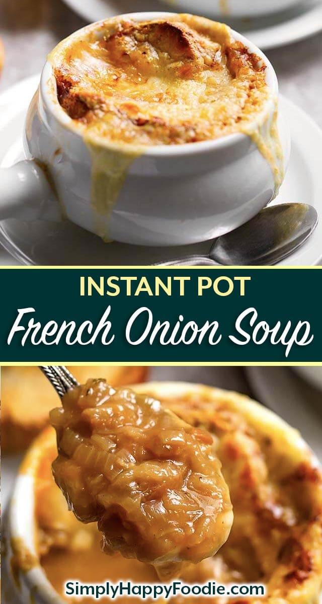 Instant Pot French Onion Soup is so delicious, with caramelized onions and rich, flavorful beef broth. This pressure cooker French Onion Soup recipe will impress your guests, and you will enjoy the amazing flavor it has! simplyhappyfoodie.com #instantpotfrenchonionsoup #instantpotsoup #instantpotrecipes #pressurecookersouprecipes