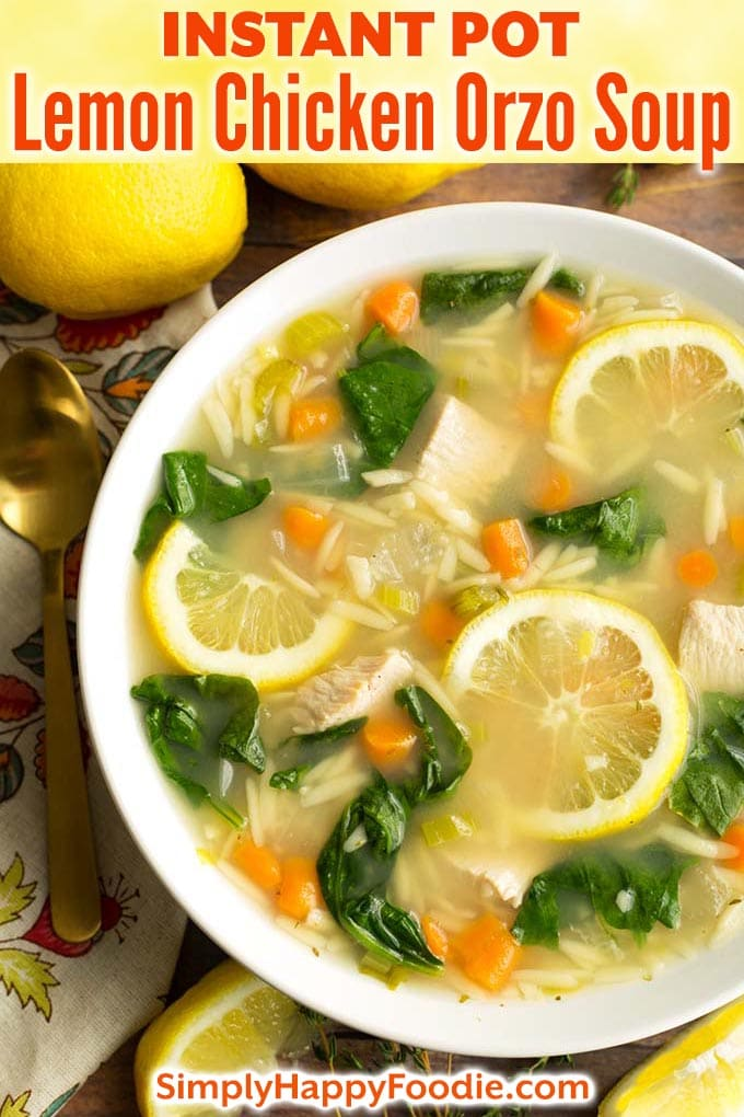 Instant Pot Lemon Chicken Orzo Soup is a light and delicious soup that you can make in minutes. This pressure cooker lemon chicken orzo soup is healthy, with simple ingredients, and is an easy Instant Pot chicken soup. simplyhappyfoodie.com #instantpotchickensoup #instantpotsoup #pressurecookerchickensoup