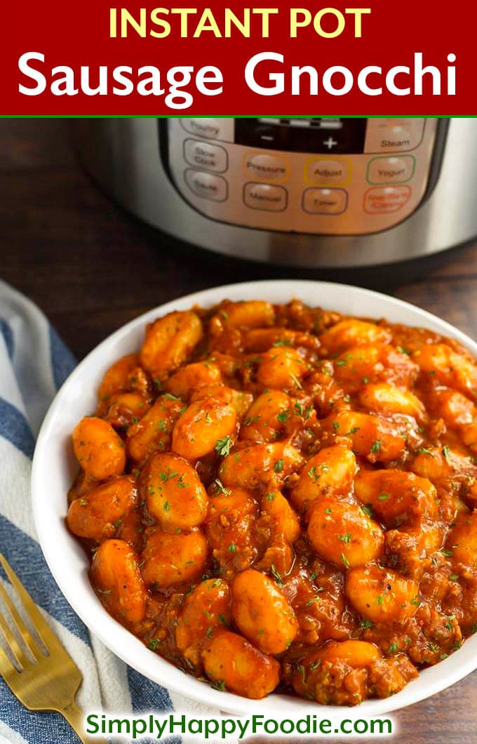 Instant Pot Sausage Gnocchi is a rich, hearty dish that has lots of flavor, and is so delicious, especially when you need a bowl of comfort food. This pressure cooker sausage and gnocchi is cooked in a tomato sauce with Italian spices, and is ready in under an hour! One of my top 5 Instant Pot recipes. simplyhappyfoodie.com #instantpotsausagegnocchi #instantpotrecipes #pressurecookerrecipes #italiangnocchirecipe