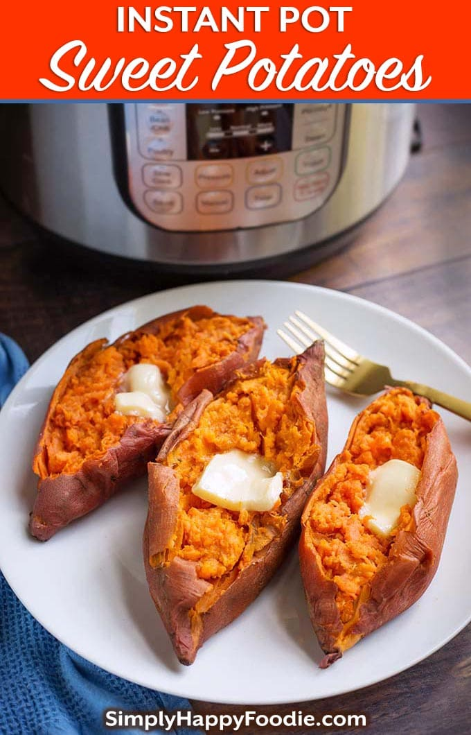 Instant Pot Sweet Potatoes are delicious and healthy. Best of all, these pressure cooker sweet potatoes are so easy to make! Pile on your favorite toppings for a yummy vegetable side dish, or even a main course. Tasty Instant Pot Yams! simplyhappyfoodie.com #instantpotsweetpotatoes #pressurecookersweetpotatoes #instantpotyams #pressurecookeryams