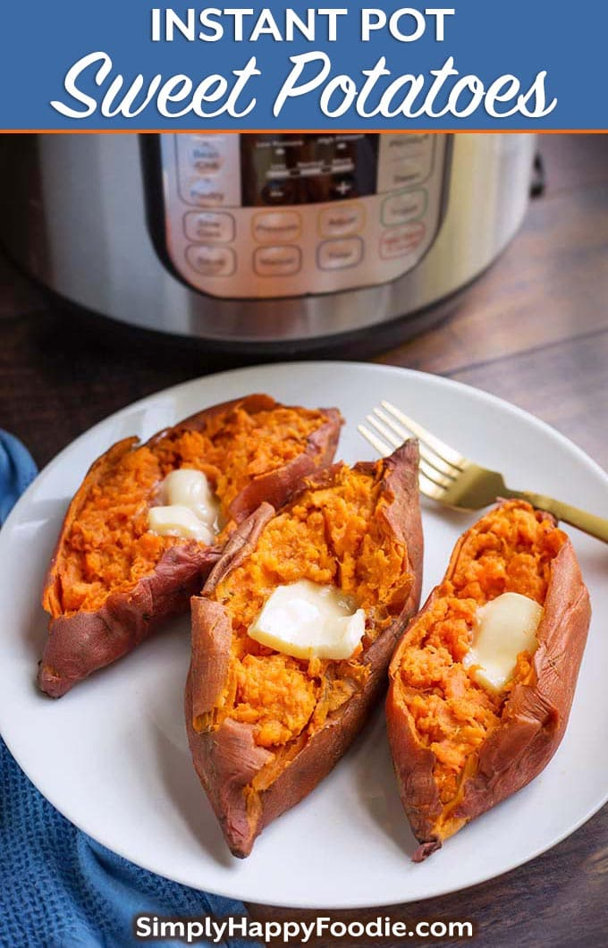Instant Pot Sweet Potatoes are delicious, healthy, and so easy to make. Best of all, these pressure cooker sweet potatoes are fluffy and tasty! Pile on your favorite toppings for a yummy vegetable side dish, or even a main course. Instant Pot Sweet Potato or Instant Pot Yams, call it what you want! simplyhappyfoodie.com #instantpotsweetpotatoes #pressurecookersweetpotatoes #instantpotyams #pressurecookeryams