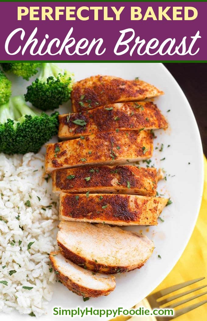 Perfectly Baked Chicken Breast