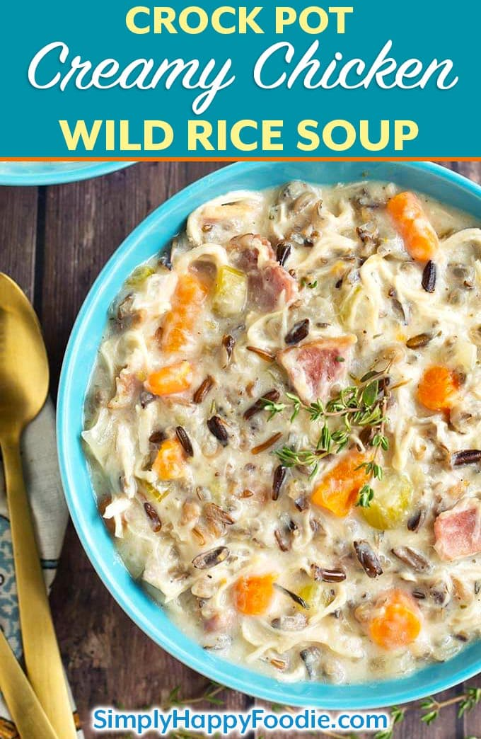 Crock Pot Creamy Chicken Wild Rice Soup is delicious, thick, rich, and so simple to make! Slow cooker creamy chicken wild rice soup is a hearty one pot meal that is perfect for Fall. My whole family loves this wild rice soup! simplyhappyfoodie.com #wildricesoup #crockpotchickenwildricesoup #slowcookerwildricesoup