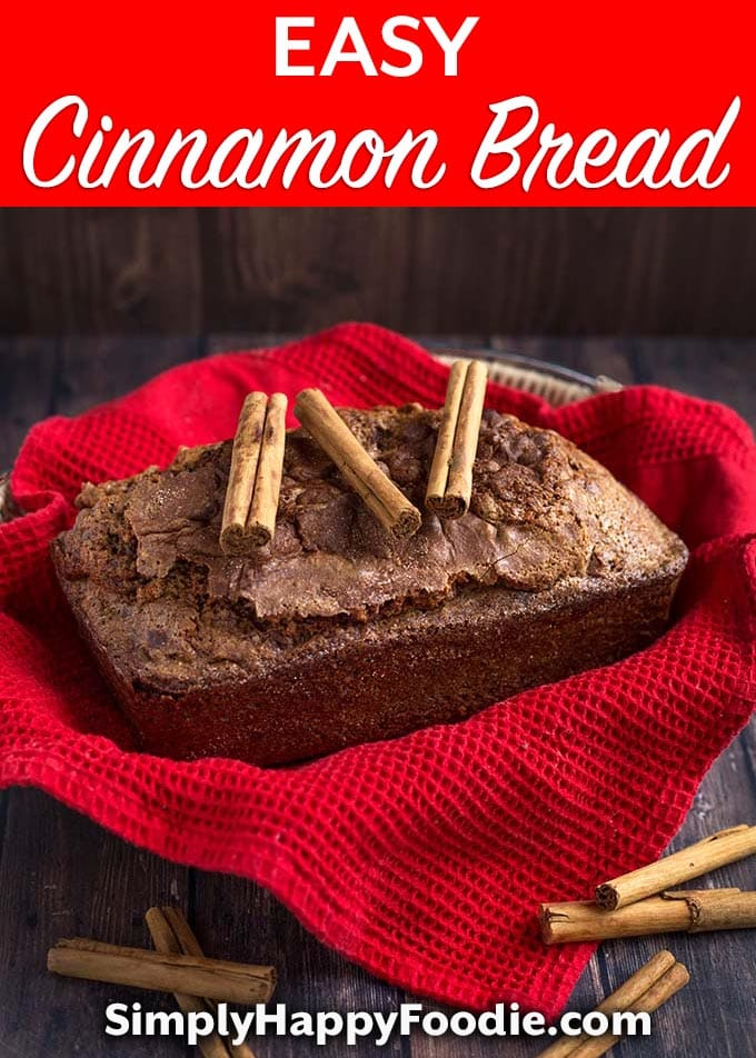 Nana's Easy Cinnamon Bread is a lovely quick bread that uses simple ingredients, including warm cinnamon to make it extra delicious! This Cinnamon Bread recipe is an old one, and tastes so good! An easy quick bread recipe by simplyhappyfoodie.com #cinnamonbread #quickbreadrecipe